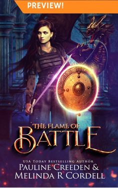 The Flame of Battle PREVIEW!