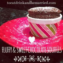 Fluffy and Sweet Molten Chocolate Souffle | Tall and Sweet Chocolate Souffles for one, two three or a crowd | Chocolate Cake | Homemade Chocolate Dessert