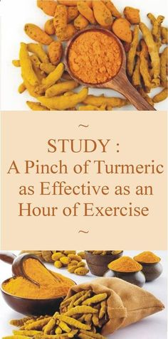Is This Possible - Read This Study : A Pinch Of Turmeric As Effective As An Hour Of Exercise - Read & Repin Follow Us