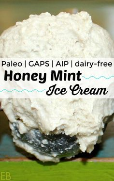 Honey Mint Ice Cream {Paleo | GAPS | AIP | dairy-free} #paleoicecream #paleomint #gapsdessert #gapsdiet #paleodessert
