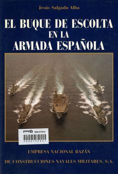 El Buque escolta en la Armada Española