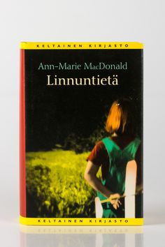 Linnuntietä - Ann-Marie MacDonald ... Ann, Cover, Books, Libros, Book, Book Illustrations, Libri