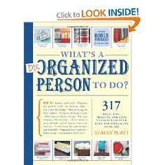 What's a Disorganized Person to Do? Everyone has overflowing closets and desk drawers, countertops loaded with kitchen gadgets, and overstuffed computer desktops. We dream of getting organized—but what's a disorganized person to do? In this book, professional organizer Stacey Platt comes to the rescue with empowering ideas on putting and keeping things in order.