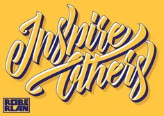 """""""Inspire Others"""" lettering by Roberlan // Whats the point of making art if not to inspire people?"""