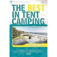 The Best in Tent Camping Florida (Paperback)