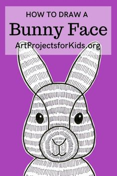 Learn how to draw a bunny face with this fun and easy art project for kids. Simple step by step tutorial available. art with markers How to Draw a Bunny Face Easy Bunny Drawing, Drawing For Kids, Art For Kids, How To Draw Bunny, Easy Art Projects, Drawing Projects, Projects For Kids, Drawing Ideas, Project Ideas