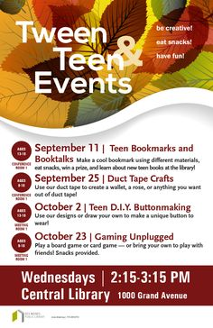 Teens and tweens, let the library become your favorite after-school hangout! Check the online calendar for more program information.
