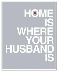 hubby = home <3