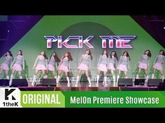 [MelOn Premiere Showcase] I.O.I(아이오아이) _ Pick Me(픽미) - YouTube