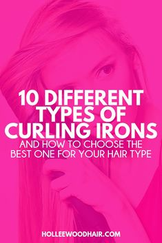 Ceramic vs tourmaline? Curling wand or marcel iron? What's the difference between them all? Learn about the different types of curling irons and what to look for when buying a new one! #CurlingIrons #HotTools #StylingTools #Hairstyles