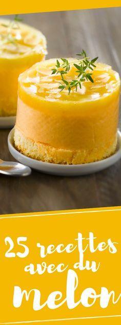Découvrir nos meilleures recettes estivales avec du melon Dessert Aux Fruits, Yams, Entrees, Recipies, Cheesecake, Deserts, Cooking Recipes, Pudding, Sweets