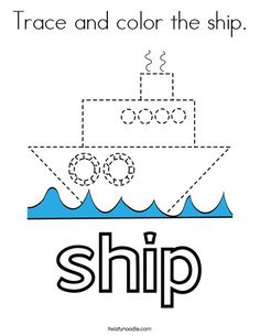 Trace and color the ship Coloring Page - Twisty Noodle