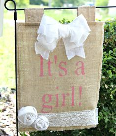 Its A Girl Burlap Yard Flag With Lace and Burlap Rosettes via Etsy