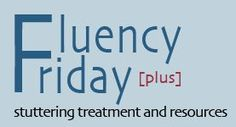 GREAT resources on fluency! - - rePinned by #PediaStaff.  Visit http://ht.ly/63sNt for all our pediatric therapy pins
