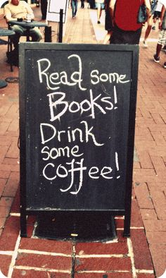 Drink coffee and read books~