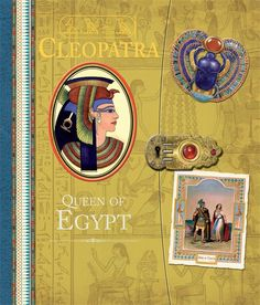 CLEOPATRA: QUEEN OF EGYPT by Clint Twist. This gorgeous, amazing interactive biography presents the life of this powerful queen with flaps to lift, maps to unfold and envelopes to open. History Book Club, World History, Ancient Egypt For Kids, 6th Grade Social Studies, Mighty Girl, Common Core Curriculum, World Geography, Ancient Civilizations, Cleopatra