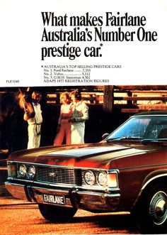 1978 ZH Fairlane By Ford Page 1 Aussie Original Magazine Advertisement Prestige Car, Chrysler New Yorker, Australian Cars, Ford Lincoln Mercury, Ford Fairlane, Ford Falcon, Car Ford, Ford Motor Company, Ford Models
