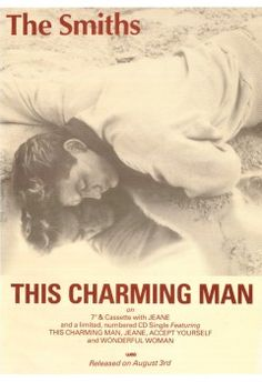 The Smiths This Charming Man UK vinyl single inch record / Maxi-single) Hatful Of Hollow, Jim French, How Soon Is Now, Peel Sessions, The Smiths Morrissey, Concert Posters, Rock Posters, Band Posters, Child Actors