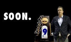Soon. #calipari #ncaa #basketball #wildcats #universityofkentucky