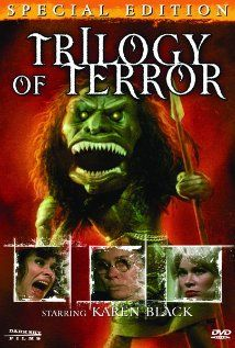 """3/15/14  12:58a  ABC Circle Films """"Trilogy of Terror""""   Karen Black, Robert Burton and John Karlen.   Directed by Dan Curtis of Dark Shadows Series.  Three stories  w/ Karen Black  she portrays 4 different characters.   Aired: . ABC MOW  Aired: 3/4/1975 ahauntingonthescreen.com"""