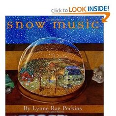 Snow Music (Bccb Blue Ribbon Picture Book Awards (Awards)): Lynne Rae Perkins: 9780066239569: Amazon.com: Books