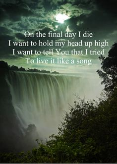 Switchfoot - from the song Where I Belong