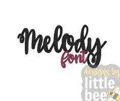 Melody Font – 1″ 2″ 3″ – 11 10 2017