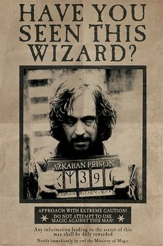 Harry Potter - Wanted Sirius Black Poster Harry Potter Tumblr, Harry Potter Poster, Harry Potter Plakat, Photo Harry Potter, Magia Harry Potter, Harry Potter Bricolage, Harry Potter Sirius, Harry Potter Thema, Arte Do Harry Potter