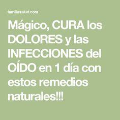 Mágico, CURA los DOLORES y las INFECCIONES del OÍDO en 1 día con estos remedios naturales!!!