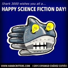 Shark 3000 wishes you all a Happy Science Fiction Day! Always January 2.