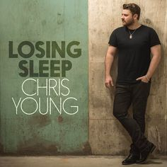 "7,878 Likes, 176 Comments - Chris Young (@chrisyoungmusic) on Instagram: ""New single coming your way in 36 hours! #LosingSleep"""
