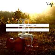 """""""Well said is better than well done.""""--Benjamin Franklin http://verilymag.com/daily-dose-468/ #dailydose (photo: Jenna Carver)"""