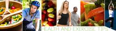 Health and Exercise Tips / Health and Exercise tips