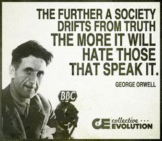 #quoted #quotes  The Further Society Drifts from Truth...  https://www.facebook.com/CollectiveEvolutionPage/photos/a.10151198752138908.475684.131929868907/10153185967608908/?type=1