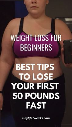 Weight Loss For Beginners: Best Tips To Lose Your First 50 Pounds Fast Weight Loss Diet Plan, Losing Weight Tips, Fast Weight Loss, Weight Loss Plans, Weight Loss Motivation, Weight Loss Tips, How To Lose Weight Fast, Flat Belly Fast, Burn Belly Fat Fast