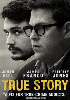 """Have you seen it yet? 'Cause I think you should. It stars Jonah Hill and James Franco. Here's how Redbox describes it: When disgraced New York Times reporter Michael Finkel meets accused killer Christian Longo-who has taken on Finkel's identity-his investigation morphs into an unforgettable game of cat and mouse. Based on the book """"True Story: Murder, Memoir, Mea Culpa"""" written by Michael Finkel."""