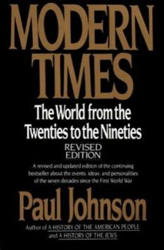 Modern Times: The World from the Twenties to the Nineties by Paul Johnson, Linda Osband (Editor)