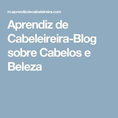 Aprendiz de Cabeleireira-Blog sobre Cabelos e Beleza Diabetes, Rapunzel, Short Hair, Coconut Oil, Stains, Places, Natural Cosmetics, Cleaning, Blinds