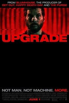 Watch the first trailer for 'Upgrade' the critically acclaimed new sci-fi thriller from 'Saw' and 'Insidious' co-creator Leigh Whannell, starring Logan Marshall Green as a man on a high-tech mission for revenge. Logan Marshall Green, Imdb Movies, 2018 Movies, Top Movies, Film Trailer, Movie Trailers, Streaming Hd, Streaming Movies, Entertainment