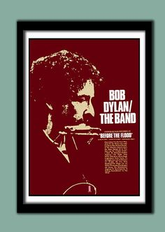 Bob Dylan  /The Band  1974 Before The Flood by differentposters, £17.50