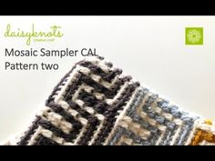 This video demonstrates pattern two of the mosaic sampler CAL. If you want to take part in this free CAL visit the CAL section of daisyknots website to downl. Crochet Stitches Patterns, Crochet Patterns Amigurumi, Crochet Designs, Knitting Patterns, Crochet Hats, Knitting Videos, Crochet Videos, Crochet Tree Skirt, Crochet Hooded Scarf