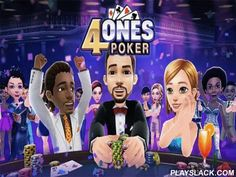 4ones Poker  Android Game - playslack.com , compete poker with powerful oppositions. accumulate your colleagues behind a paper table. Place bets, accumulate winnings and be successful. In this game for Android you'll be able to take part in poker competitions or disburse time with colleagues. Create a distinctive character, appointing  impression, and purchasing  distinct clothing. compete Texas Hold 'em, deceit, and strive to surpass your oppositions. Take your winnings and strive to…