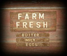 Primitive Old Early Worn Trade Farm Fresh Wood Sign Butter Eggs Milk Country Signs, Farm Signs, Primitive Signs, Milk And Eggs, Farms Living, Old Signs, Old Farm, Farmhouse Signs, Lawn And Garden