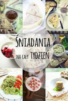 sniadania_na_caly_tydzien Good Food, Yummy Food, Food Allergies, Kids Meals, Healthy Snacks, Food Porn, Cooking Recipes, Tasty, Food And Drink