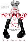 The Sweet Revenge of Celia Door by Karen Finneyfrock - great book about bullying, mean girls, lgbt,