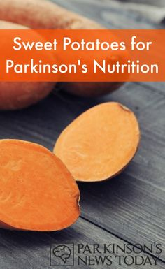 Sweet potato recipe for Parkinson's Disease nutrition. #ParkinsonsNewsToday