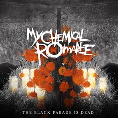 My Chemical Romance: The Black Parade is Dead! //// Top 3 Songs: Dead!; This is How I Disappear; Famous Last Words.