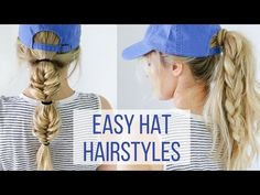 f2c6f86f73e Easy Hairstyles for Hats - Hair Tutorial