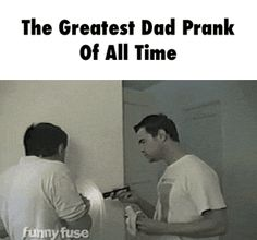 The Greatest Dad Prank Of All Time GIF
