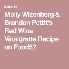 Molly Wizenberg & Brandon Pettit's Red Wine Vinaigrette Recipe on Food52